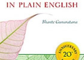 Mindfulness in Plain English by Bhante Gunaratana