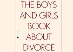 The Boys and Girls Book About Divorce: For Children and Their Divorced Parents--The Essential Book by Richard A. Gardner