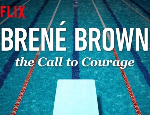 The Call to Courage – A Netflix Special About Vulnerability